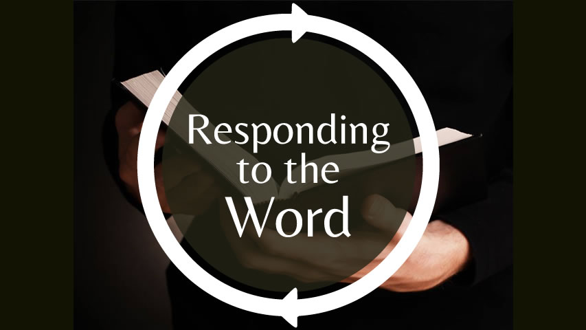 Responding to the Word