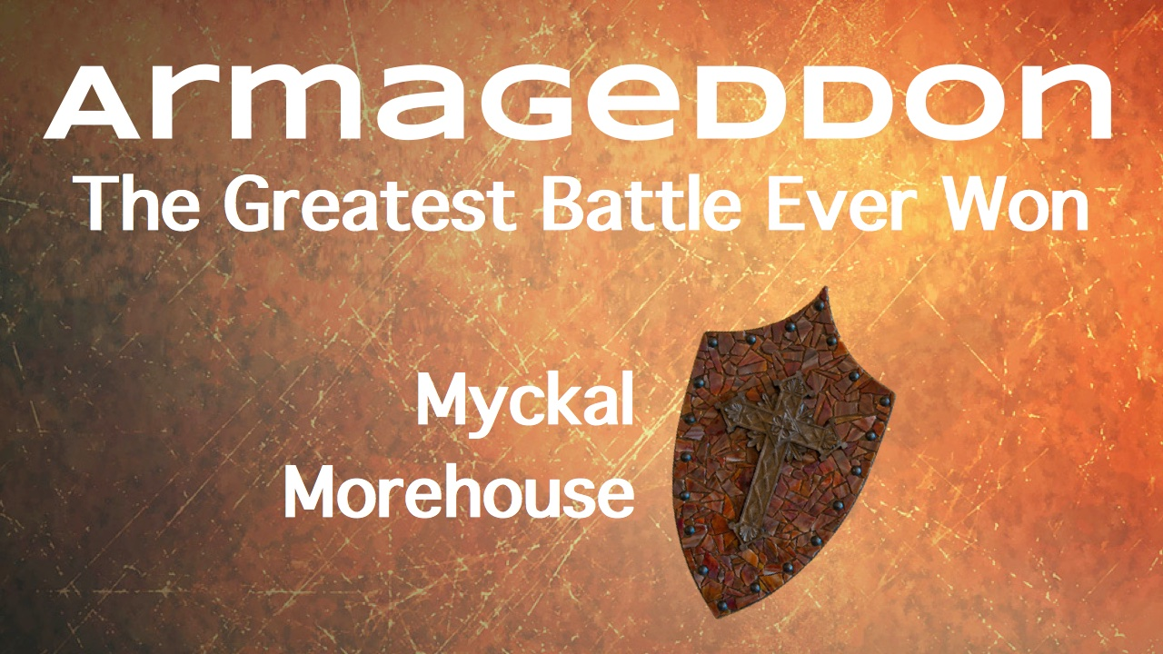 Armageddon, The Greatest Battle Ever Won!