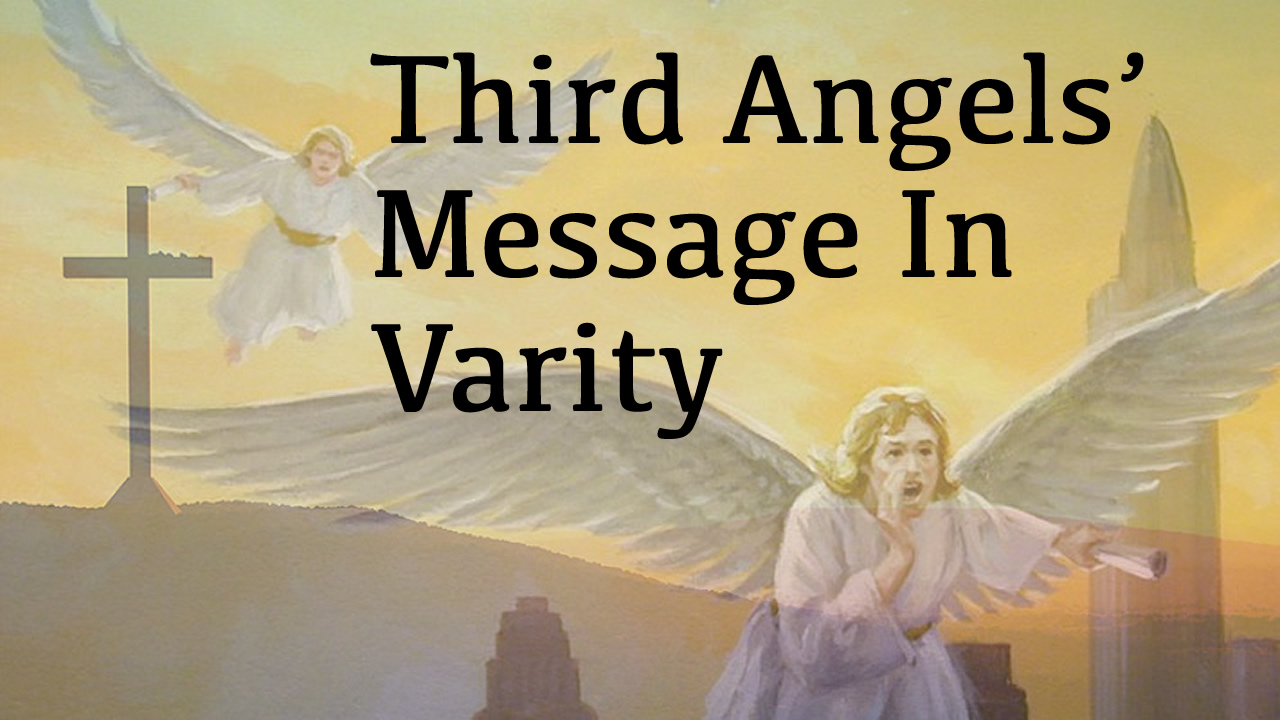 Third Angels' Message In Varity