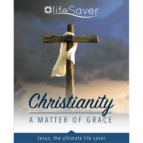 Life Saver - Christianity, a Matter of Grace